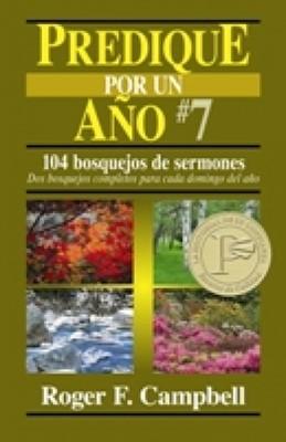Predique Por Un Año # 7 (Tapa rústica suave) [Libro]