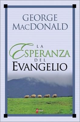 Esperanza Del Evangelio (Tapa Rustica)