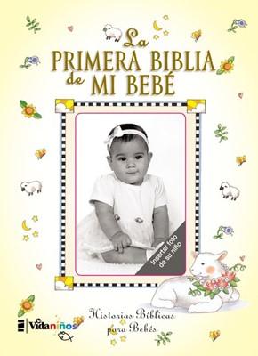 La Primera Biblia de mi Bebé (Tapa Dura)