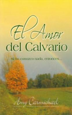 Amor del Calvario (Tapa Rústica)