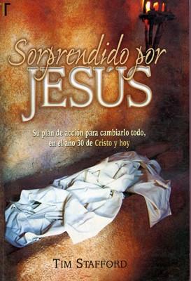 Sorprendido Por Jesús