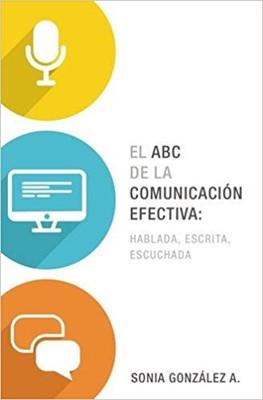 ABC de la Comunicación Efectiva (Tapa Rustica)