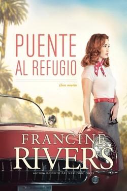 Puente al Refugio (Tapa Rustica) [Libro]