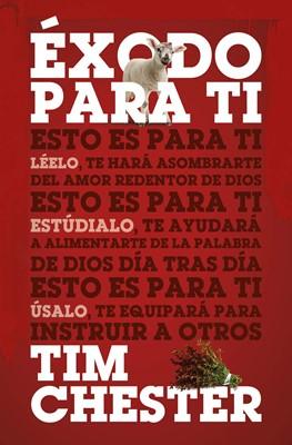 Exodo Para Ti (Tapa Rústica)