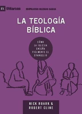 La Teología Bíblica (Tapa Rustica)
