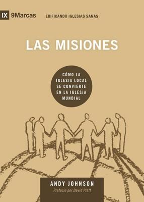 Las Misiones (Tapa Rustica)