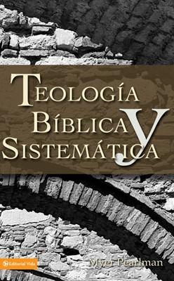 Teología Bíblica y Sistemática (Tapa rústica suave) [Libro]