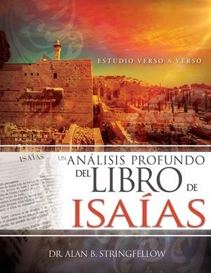 Un Análisis Profundo Del Libro De Isaías (Tapa Rustica)