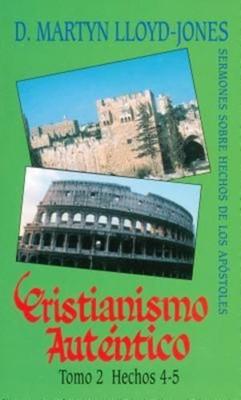 Cristianismo Autentico Tomo 2 Hechos 4-5 (Tapa Rustica)