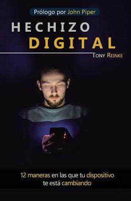 Hechizo Digital (Tapa Rústica)