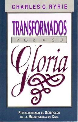 Transformados Para Su Gloria (Tapa Rústica)