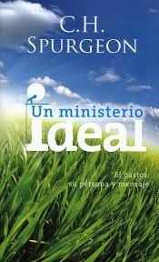 Un Ministerio Ideal (Tapa Rústica)