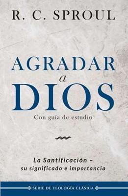 Agradar a Dios (Tapa Rustica)