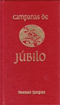 Campanas de Júbilo (Tapa Dura)