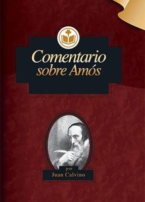 Comentario del Antiguo Testamento Calvino Sobre Amos (Tapa Rustica)