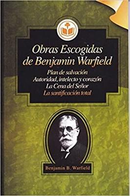 Obras Escogidas de Benjamin Warfield (Tapa Rustica)