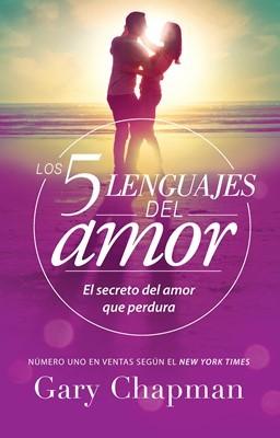 Los 5 Lenguajes del Amor (Tapa Suave)