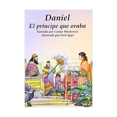 Daniel, El Príncipe que Oraba