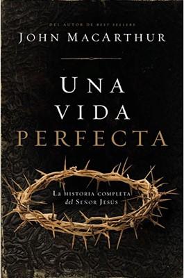 Una Vida perfecta (Tapa Dura) [Libro]