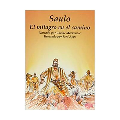 Saulo, Milagro en el Camino