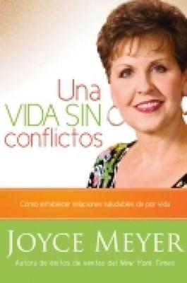 Una Vida sin Conflictos (Tapa Rústica suave) [Libro]