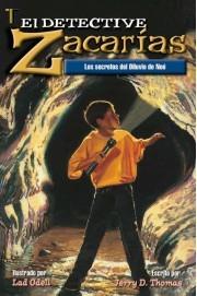 Detective Zacarias - Secretos del Diluvio de Noe (Tapa Rustica)