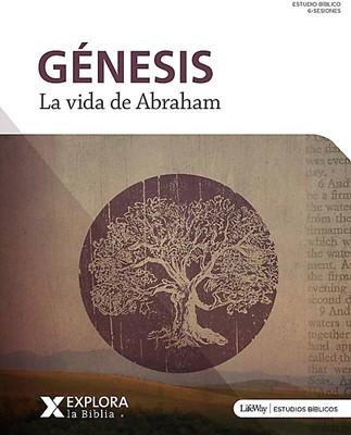 Génesis - La Vida de Abraham (Tapa Rustica)