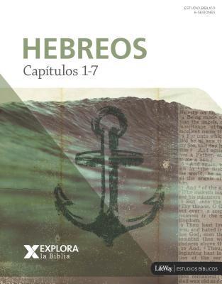 Hebreos Capitulo 1-7 (Tapa Rústica)