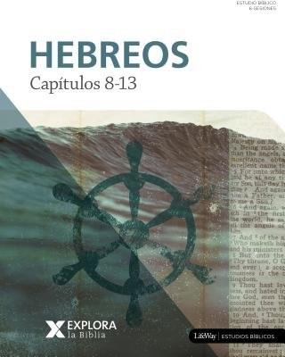 Hebreos Cap 8-13 (Tapa Rústica)