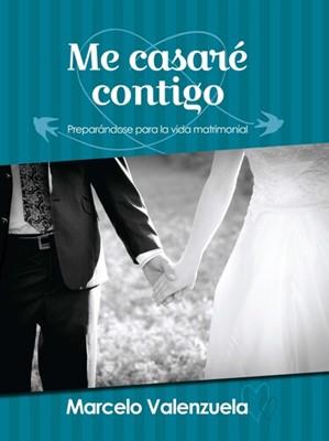 Me Casaré Contigo (Tapa Rústica)