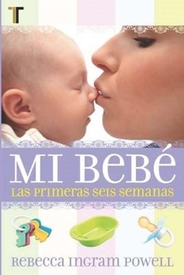 Mi Bebe (Tapa Rústica)