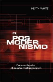 El Posmodernismo (Tapa Rústica)