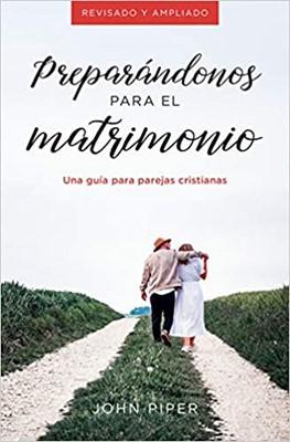 Preparándonos Para el Matrimonio (Tapa Rústica)