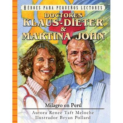 Milagro en Perú - Klaus Dieter John (Tapa Rústica)