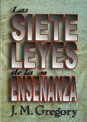 Las Siete Leyes de la Enseñanza (Tapa Rústica)