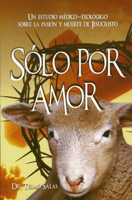 Solo Por Amor (Tapa Rústica)