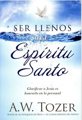 Ser Lleno del Espíritu Santo (Tapa Rustica)