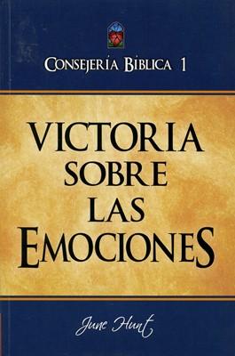 Consejería Bíblica 1 - Victoria sobre las emociones (Tapa Rústica)