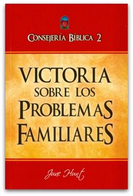 Consejería Bíblica 2 - Victoria Sobre Los Problemas Familiares (Tapa Rústica)