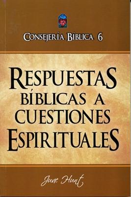 Consejería Bíblica 6 - Respuestas Bíblicas a Cuestiones Espirituales (Tapa Rústica)