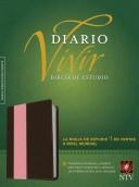Biblia de Estudio del Diario Vivir NTV (Semi piel dos tonos rosa - café) [Biblia]