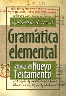 Gramatica Elemental Del Griego Del Nuevo Testamento (Rústica)