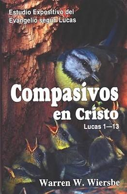 Compasivos en Cristo (Tapa Rústica)