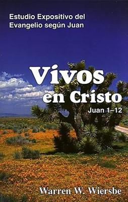 Vivos en Cristo (Tapa Rústica)
