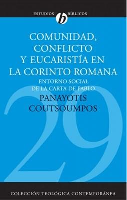 Comunidad, Conflicto y Eucaristía en la Corinto Romana (Tapa Rústica)