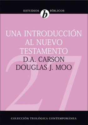 Una Introducción al Nuevo Testamento (Tapa Dura)