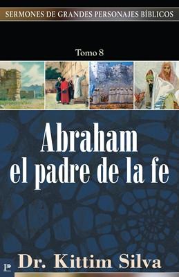 Abraham el Padre de la Fe (Tapa Rústica)