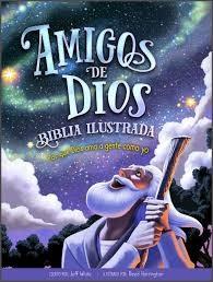 Amigos De Dios - Biblia Ilustrada