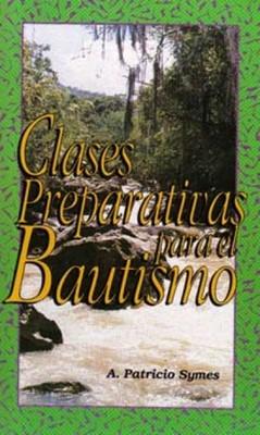 Clases Preparativas Para el Bautismo (Tapa Rústica)
