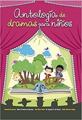 Antología de Dramas Para Niños (Tapa Rústica)